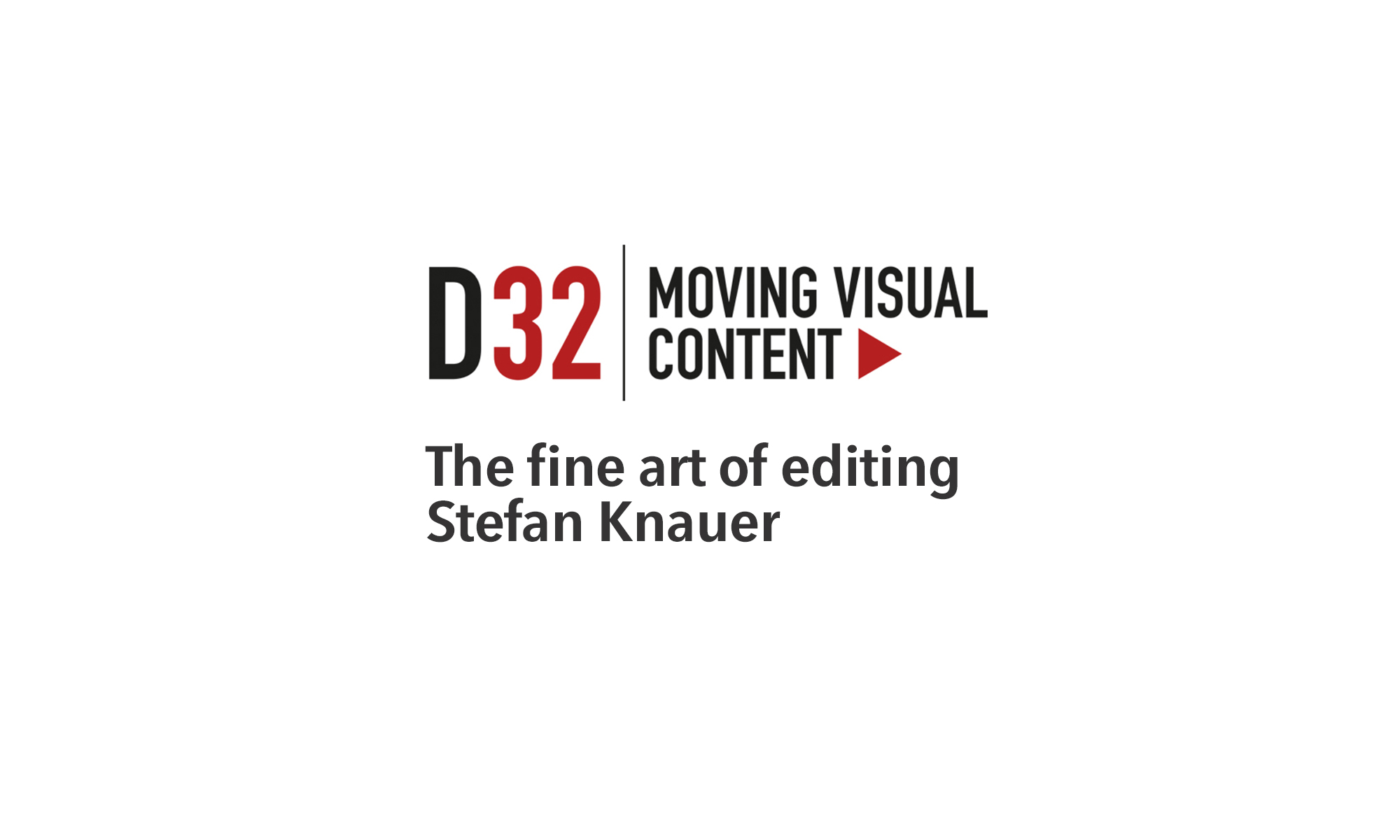 D32 moving visual content